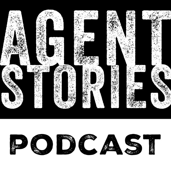Agent Stories Podcast