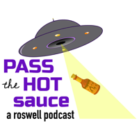 Pass the Hot Sauce: A Roswell Podcast podcast