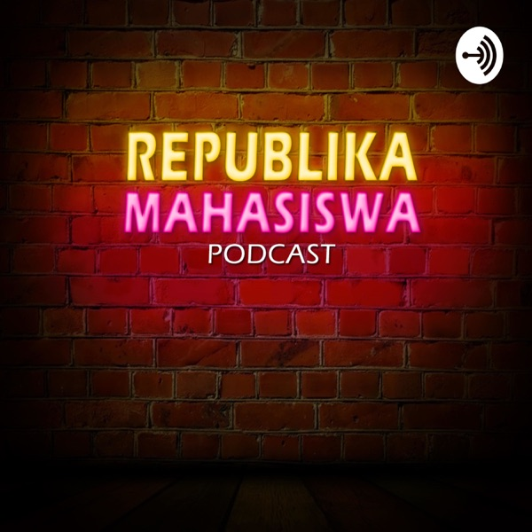 Republika Mahasiswa Podcast