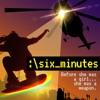 Six Minutes artwork