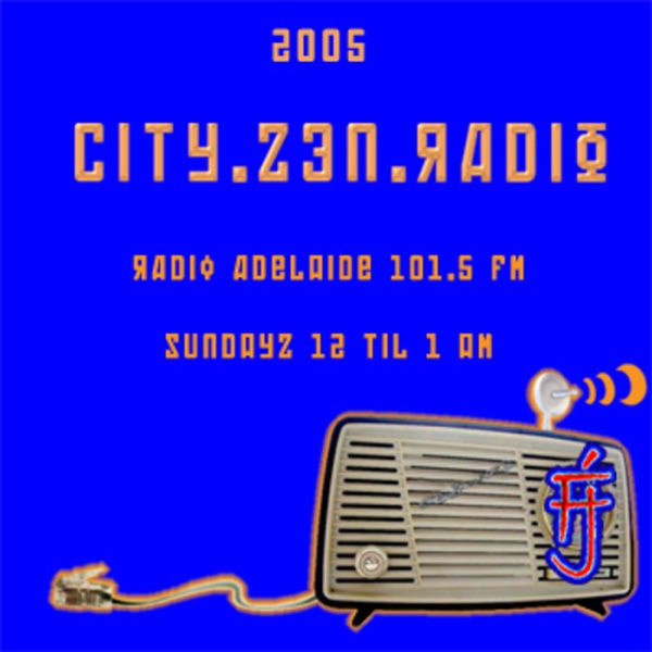 City Zen Radio Archive