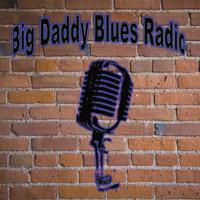 Big Daddy Blues Radio podcast