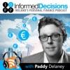 Informed Decisions Financial Planning & Money Podcast artwork