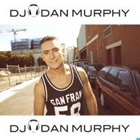 DJ Dan Murphy: Remixes & Mashups podcast