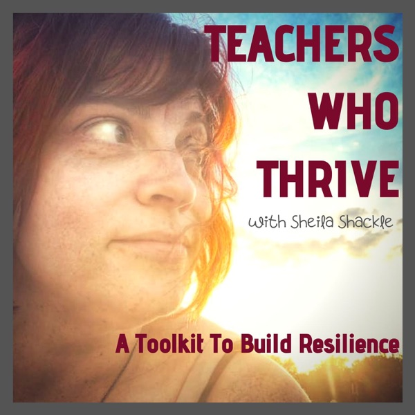 Teachers Who Thrive