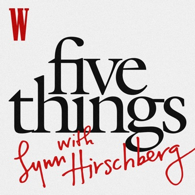 Five Things with Lynn Hirschberg:W Magazine