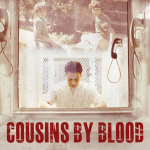 Cousins By Blood podcast