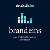 Das brand eins Magazin zum Hören – detektor.fm podcast
