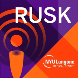 RUSK Insights on Rehabilitation Medicine on Apple Podcasts
