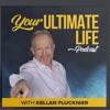 Your Ultimate Life with Kellan Fluckiger artwork