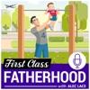 First Class Fatherhood artwork
