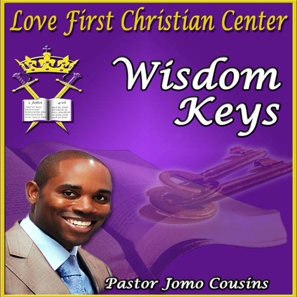 Wisdom Keys with Pastor Jomo Cousins