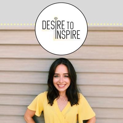 Desire to Inspire