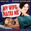 "Vos and Bonnie's ""My Wife Hates Me"" artwork"