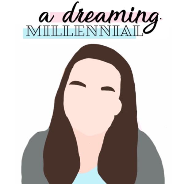 A Dreaming Millennial