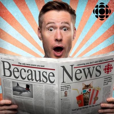 Because News from CBC Radio:CBC Radio