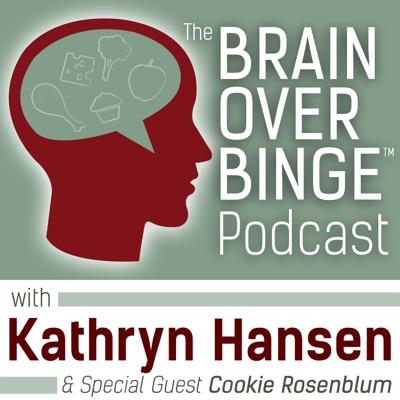 Brain over Binge Podcast