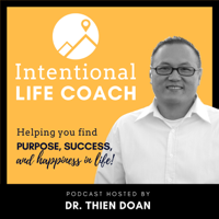 Intentional Life Coach Podcast podcast