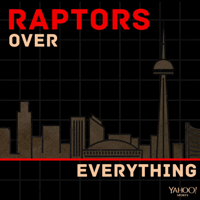 Raptors Over Everything