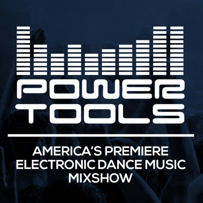 Powertools Mixshow:Powertools Mixshow