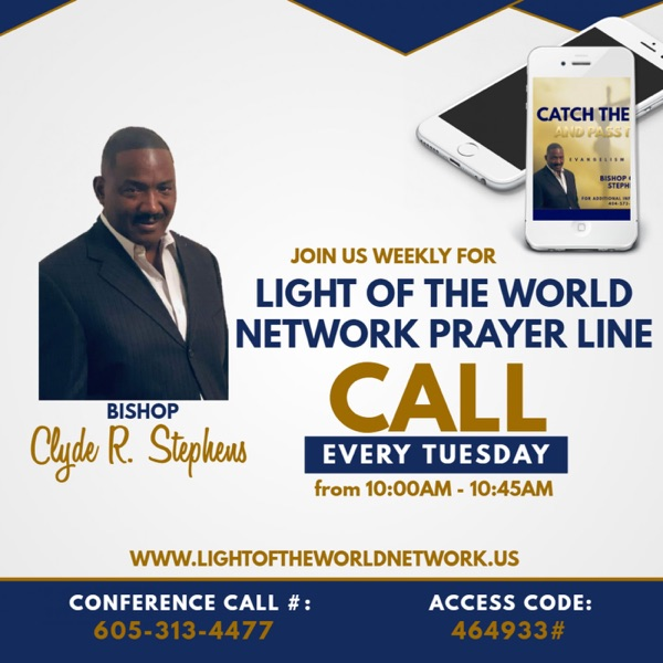 Catch The Fire - Bishop Clyde Stephens