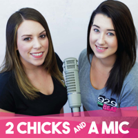 2 Chicks and A Mic podcast