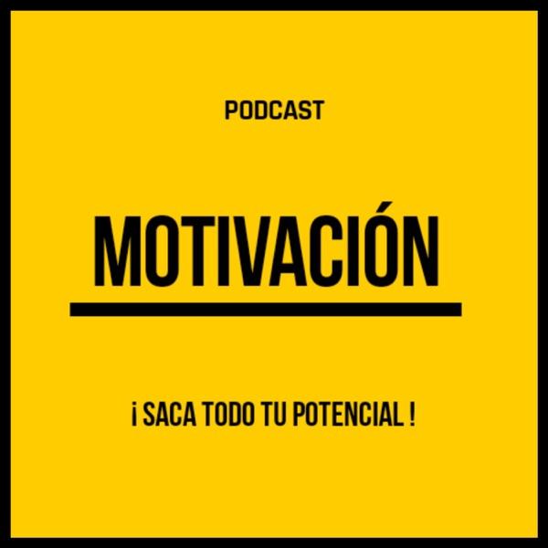 MOTIVACIÓN Podcast