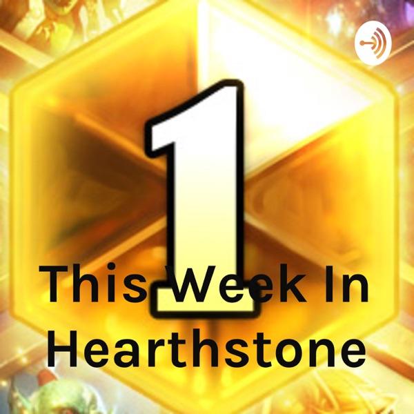 This Week In Hearthstone