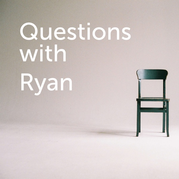 Questions with Ryan