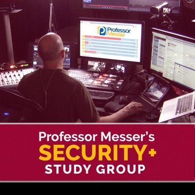Professor Messer's Security+ Study Group:Professor Messer