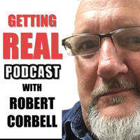 Getting Real with Robert Corbell podcast