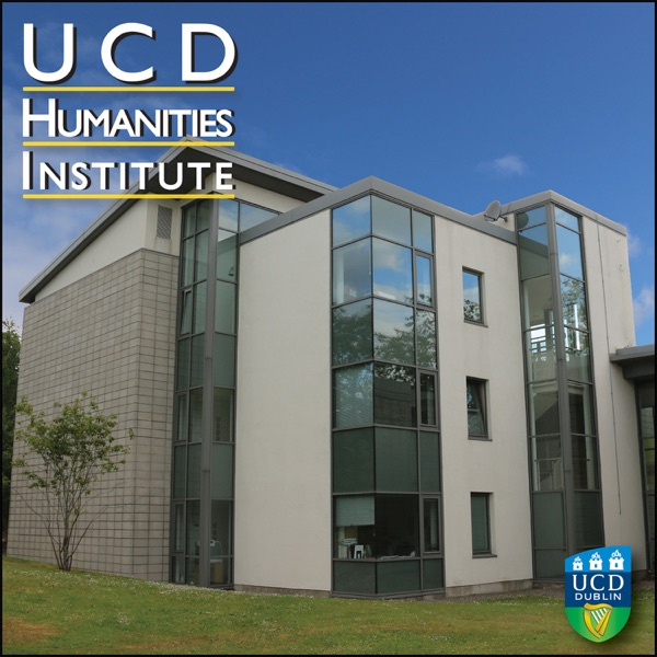 UCD Humanities Institute Podcast