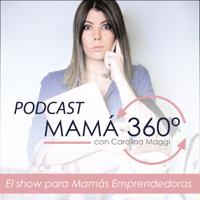Podcast Mamá 360 podcast