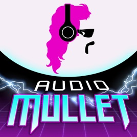 Audio Mullet: Audio Mullet #13 Aliens, Ghost Dogs, and Dirty