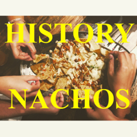 History Nachos podcast