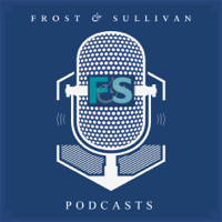 Frost & Sullivan Podcasts podcast