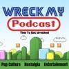 Wreck My Podcast artwork