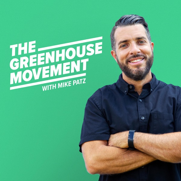 The Greenhouse Movement