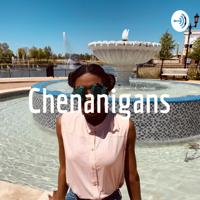 Chenanigans podcast