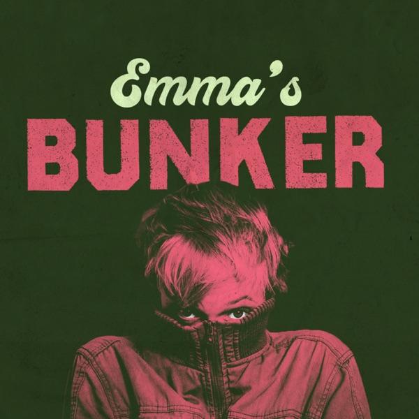 Emma's Bunker with Emma Willmann