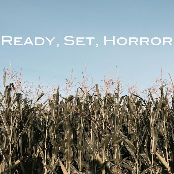 Ready Set Horror – Podcast – Podtail