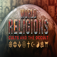 World Religions, Cults and The Occult - Video podcast