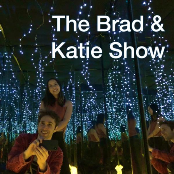 Brad & Katie Show
