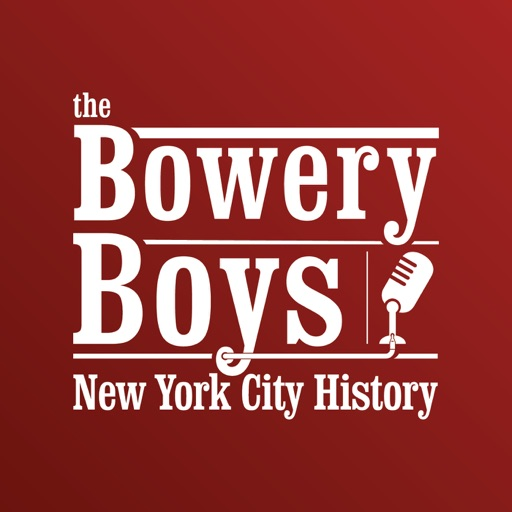 Cover image of The Bowery Boys: New York City History