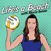 Life's A Beach artwork