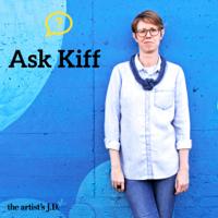 Ask Kiff podcast