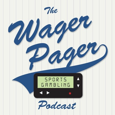 The Wager Pager Sports Gambling Podcast:Chris Rodgers