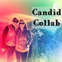 Candid Collab podcast