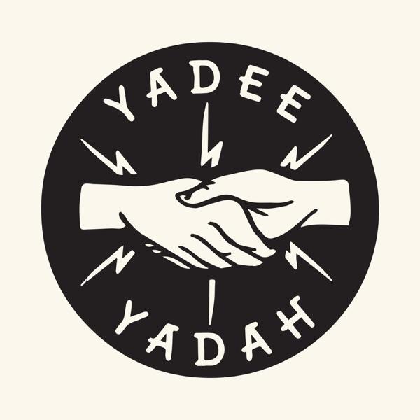Yadee Yadah: The Music Podcast