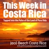 This Week in Costa Rica - Expats Living, Working, and Traveling  in Costa Rica artwork